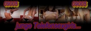 geile junge Telefonsexgirls
